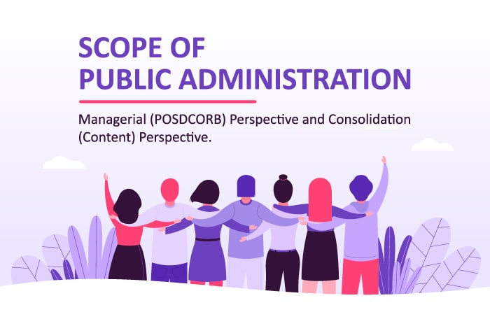 scope of public administration managerial posdcorb consolidation content perspective